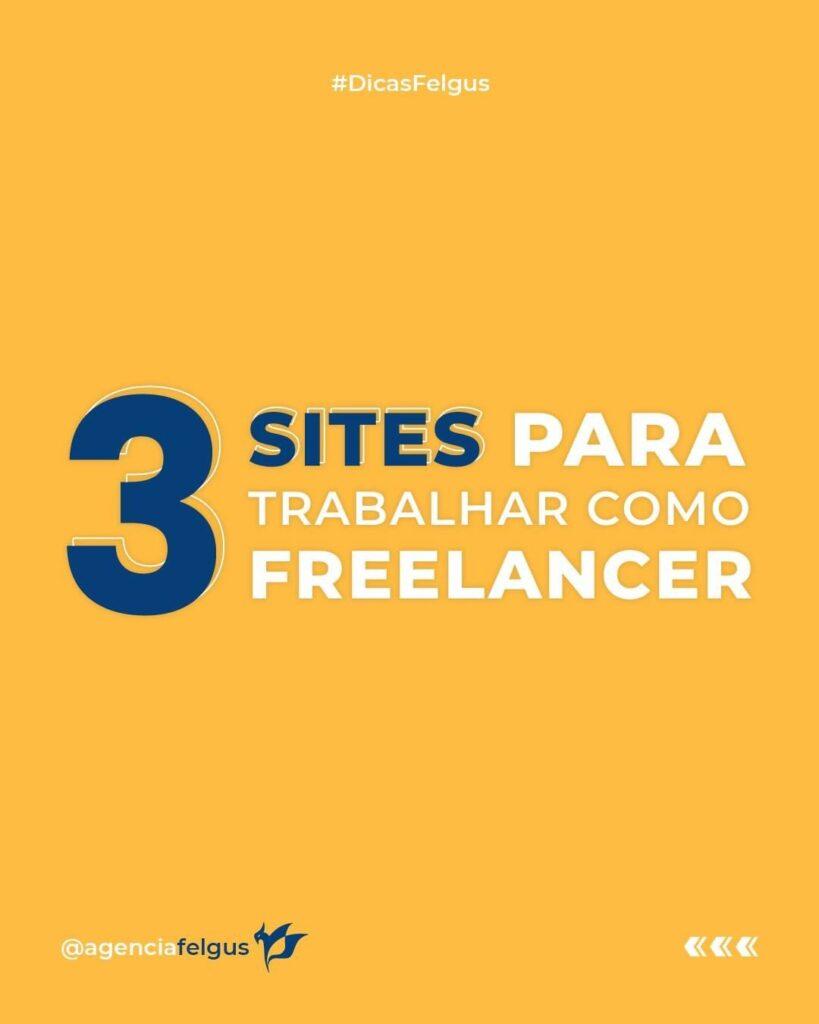 3 sites para trabalhar como Freelancer